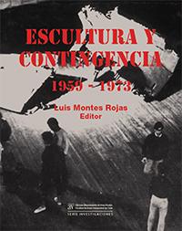 Libro Escultura y contingencia (1959-1973)