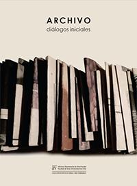 Libro Archivo. Diálogos iniciales