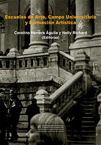 Libro Escuelas de arte, campo universitario y formación artística