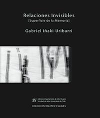 Libro Relaciones invisibles. [Superficie de la memoria]
